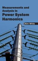 Cover image for Measurements and analysis in power system harmonics