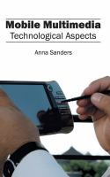 Cover image for Mobile multimedia : technological aspects