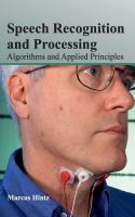 Cover image for Speech recognition and processing : algorithms and applied principles