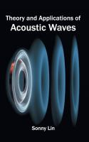 Cover image for Theory and applications of acoustic waves