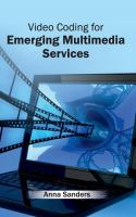 Cover image for Video coding for emerging multimedia services