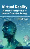 Cover image for Virtual reality : a broader perspective of human-computer synergy