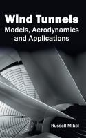 Cover image for Wind tunnels : models, aerodynamics and applications