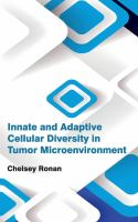 Cover image for Innate and adaptive cellular diversity in tumor microenvironment