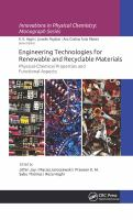 Cover image for Engineering technologies for renewable and recyclable materials : physical-chemical properties and functional aspects