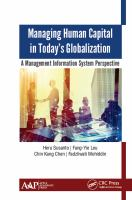 Cover image for MANAGING HUMAN CAPITAL IN TODAY'S GLOBALIZATION : A Management Information System Perspective