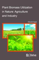 Cover image for PLANT BIOMASS UTILIZATION IN NATURE : AGRICULTURE AND INDUSTRY
