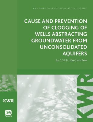 Cover image for Cause and prevention of clogging of wells abstracting groundwater from unconsolidated aquifers