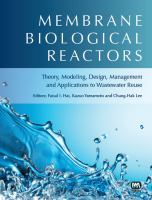 Cover image for Membrane biological reactors : theory, modeling, design, management and applications to wastewater reuse
