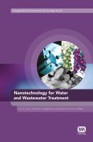 Cover image for Nanotechnology for water and wastewater treatment