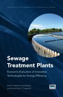 Cover image for Sewage treatment plants : economic evaluation of innovative technologies for energy efficiency