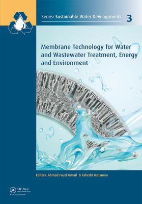 Cover image for Membrane Technology for Water and Wastewater Treatment, Energy and Environment
