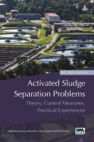 Cover image for Activated Sludge Separation Problems : Theory, Control Measures, Practical Experiences