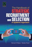 Cover image for The handbook of strategic recruitment and selection : a systems approach