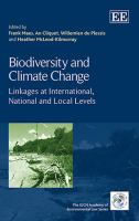 Cover image for Biodiversity and climate change : linkages at international, national and local levels