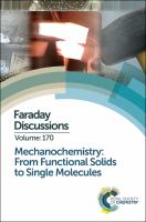 Cover image for Mechanochemistry : from functional solids to single molecules, Montreal, Canada, 21-24 May 2014