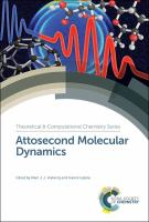 Cover image for Attosecond Molecular Dynamics