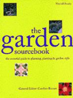 Cover image for The garden sourcebook : the essential guide to planning and planting