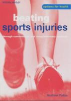 Cover image for Beating sports injuries