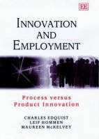 Cover image for Innovation and employment :  process versus product innovation