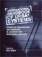 Cover image for International handbook of urban systems : studies of urbanization and migration in advanced and developing countries