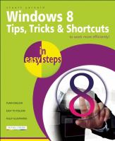 Cover image for Windows 8 : tips, tricks & shortcuts : in easy steps