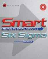 Cover image for Smart things to know about : six sigma