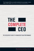 Cover image for The complete CEO : the executive's guide to consistent peak performance