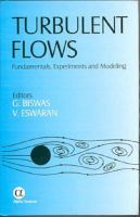 Cover image for Turbulent flows : fundamentals, experiments and modeling