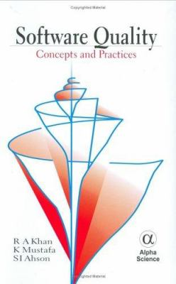 Cover image for Software quality :  concepts and practice