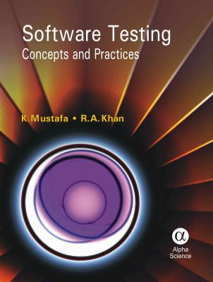 Cover image for Software testing : concepts and practices