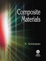 Cover image for Composite materials : production, properties, testing and applications