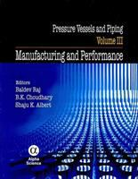Cover image for Pressure vessels and piping. Volume III, Manufacturing and performance
