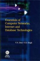 Cover image for Essentials of computer networks, internet and database technologies