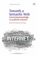 Cover image for Towards a semantic web : connecting knowledge in academic research