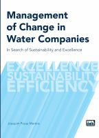 Cover image for Management of change in water companies : in search of sustainability and excellence