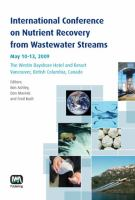 Cover image for International Conference on Nutrient Recovery from Wastewater Streams : May 10-13, 2009, the Westin Bayshore Hotel and Resort, Vancouver, British Columbia, Canada