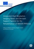 Cover image for Integrated high resolution imaging radar and decision support system for the rehabilitation of WATER PIPElines