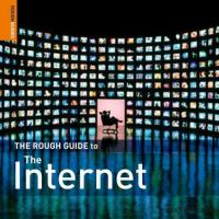 Cover image for The rough guide to the internet / Peter Buckley & Duncan Clark