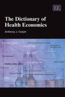 Cover image for The dictionary of health economics