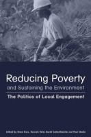 Cover image for Reducing poverty and sustaining the environment : the politics of local engagement