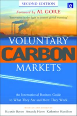 Cover image for Voluntary carbon markets : an international business guide to what they are and how they work