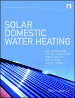 Cover image for Solar domestic water heating : the Earthscan expert handbook for planning, design, and installation