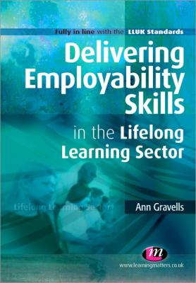 Cover image for Delivering employability skills in the lifelong learning sector