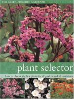 Cover image for Plant selector : how to choose the best plants for all gardens and all conditions
