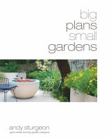 Cover image for Big plans small gardens