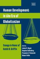 Cover image for Human development in the era of globalization : essays in honor of Keith B. Griffin