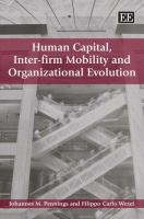 Cover image for Human capital, inter-firm mobility and organizational evolution