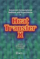 Cover image for Advanced computational methods and experiments in heat transfer X