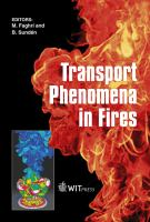 Cover image for Transport phenomena in fires